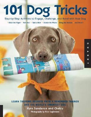 101 Dog Tricks By Sundance, Kyra/ Chalcy